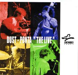 DUST-PONTA/LIVE